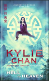 fantasy book reviews Kylie Chan Journey to Wudang 1. Earth to Hell 2. Hell to Heaven 3. Heaven to Wudang
