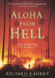Richard Kadrey Sandman Slim 2. Kill the Dead 3. Aloha From Hell