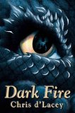 Chris d'Lacey Dragon (David Rain): 1. The Fire Within 2. Icefire 3. Fire Star 4. The Fire Eternal 5. Dark Fire