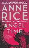 fantasy book reviews Anne Rice Songs of the Seraphim 1. Angel Time 2. Of Love and Evil