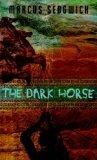 Marcus Sedgwick The Dark Horse