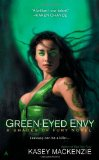 Kasey MacKenzie Red Hot Fury 2. Green-Eyed Envy