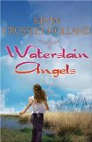 Kevin Crossley-Holland Waterslain Angels