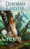 Deborah Chester The Ruby Throne: Reign of Shadows, Shadow War, Realm of Light, The Pearls, The Crown