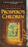 Jan Siegel Amanda Hemingway Fern Capel 1. Prospero's Daughter 2. Dragon Charmer 3. The Witch Queen