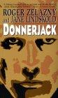 Roger Zelazny Jane Lindskold Donnerjack, Lord Demon