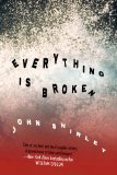 John Shirley Everything is Broken