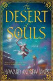 fantasy book reviews Howard Andrew Jones The Desert of Souls