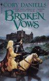 Rowena Cory Daniells Last T'En 1. Broken Vows 2. Dark Dreams 3. Desperate Alliances