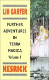 Lin Carter Terra Magica fantasy book reviews 1. Kesrick 2. Dragonrouge 3. Mandricardo 4. Callipygia