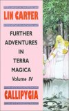 Lin Carter Terra Magica fantasy book reviews 1. Kesrick 2. Dragonrouge 3. Mandricardo 4. Callipygia