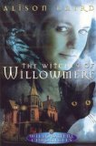 Alison Baird The Willowmere Chronicles 1. The Witches of Willowmere 2. The Warding of Willowmere