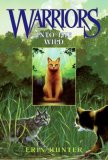 Erin Hunter Warriors book reviews 1. Into the Wild 2. Fire and Ice 3. Forest of Secrets 4. Rising Storm 5. A Dangerous Path 6. The Darkest Hour