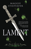 Maggie Stiefvater 1. Lament: The Faerie Queen's Deception 2. Ballad: A Gathering of Faerie