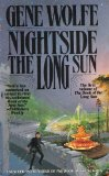 Gene Wolfe The Book of the Long Sun 1. Nightside the Long Sun 2. Lake of the Long Sun 3. Calde of the Long Sun 4. Exodus from the Long Sun