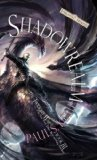 Paul S. Kemp fantasy book reviews Forgotten Realms: Twilight War: 1. Shadowbred 2. Shadowstorm 3. Shadowrealm