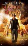 fantasy book reviews Mark Del Franco Connor Grey 1. Unshapely Things 2. Unquiet Dreams 3. Unfallen Dead 4. Unperfect Souls 5. Uncertain Allies 6. Undone Deeds