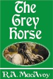 R.A. MacAvoy The Grey Horse The Book of Kells fanatasy book reviews