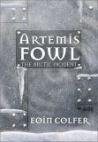Eoin Colfer Artemis Fowl The Arctic Incident