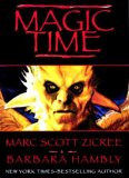 Marc Scott Zicree 1. Magic Time 2. Angelfire 3. Ghostlands fantasy book reviews Barbara Hambly, Robert Charles Wilson, Maya Kaathryn Bohnhoff