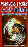 Mercedes Lackey If I Pay Thee Not In Gold, Sacred Ground, Firebird