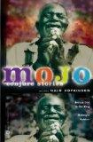 Mojo: Conjure Stories Nalo Hopkinson