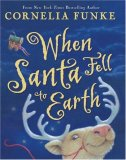 Cornelia Funke When Santa Fell to Earth, Igraine the Brave