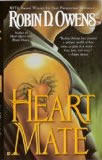 Robin D. Owens Celta 1. Heart Mate 2. Heart Thief 3. Heart Duel 4. Heart Choice 5. Heart Quest
