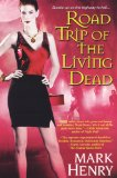 Mark Henry Happy Hour of the Damned, Road Trip of the Living Dead, 3. Battle of the Network Zombies