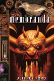 Jeffrey Ford The Well-Built City fantasy book reviews 1. The Physiognomy, 2. Memoranda, 3. The Beyond