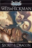 Bones of the Dragon Weis Hickman Dragonships of Vindras 2. Secret of the Dragon
