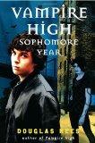 Douglas Rees 1. Vampire High 2. Sophomore Year