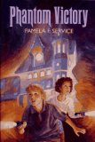 Pamela F. Service When the Night Wind Howls, The Reluctant God, Vision Quest, Being of Two Minds, All's Faire, Phantom Victory book reviews children's fantasy