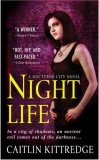 Caitlin Kittredge Nocturne City review 1. Night Life 2. Pure Blood