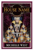 Michelle West The House War Trilogy: 1. The Hidden City 2. City of Night 3. House Name