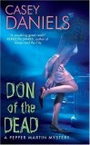 Pepper Martin Mysteries Casey Daniels fantasy book reviews 1. Don of the Dead 2. The Chick and the Dead3. Tombs of Endearment 4. Night of the Loving Dead