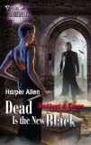 Darkheart and Crosse Harper Allen fantasy book reviews 1. Dressed To Slay 2. Vampaholic 3. Dead Is the New Black