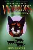 Erin Hunter Warriors Power of Three 1. The Sight 2. Dark River 3. Outcast 4. Eclipse 5. Long Shadows 6. Sunrise