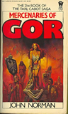 fantasy book reviews John Norman The Gorean Saga 21. Mercenaries of Gor 22. Dancer of Gor 23. Renegades of Gor 24. Vagabonds of Gor 25. Magicians of Gor 26. Witness of Gor 27. Prize of Gor