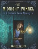 YA fantasy book reviews Angiie Frazier Suzanna Snow Mysteries 1. The Midnight Tunnel 2. The Mastermind Plot