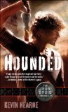 Kevin Hearne Iron Druid Chronicles 1. Hounded 2. Hexed 3. Hammered