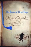 Young adult fantasy book reviews Marcus Sedgwick The Book of Dead Days, The Dark Flight Down