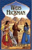 Margaret Weis Tracy Hickman The Rose of the Prophet: The Will of the Wanderer, The Paladin of the Night, The Prophet of Akhran
