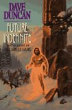 Dave Duncan The Great Game Future Indefinite