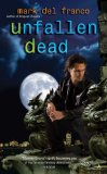 fantasy book reviews Mark Del Franco Connor Grey 1. Unshapely Things 2. Unquiet Dreams 3. Unfallen Dead 4. Unperfect Souls