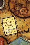 Howard Pyle The Wonder Clock
