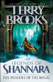 Terry Brooks Legends of Shannara 1. Bearers of the Black Staff, The Measure of the Magic