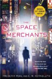 Frederik Pohl science fiction book reviews The Space Merchants 1. The Space Merchants 2. The Merchant's War