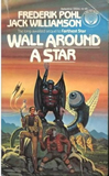 Frederik Pohl science fiction book reviews Saga of Cuckoo 1. Farthest Star 2. Wall Around a Star
