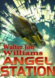 science fiction book reviews Walter Jon Williams